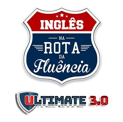 Inglês na rota da fluência ultimate 3.0